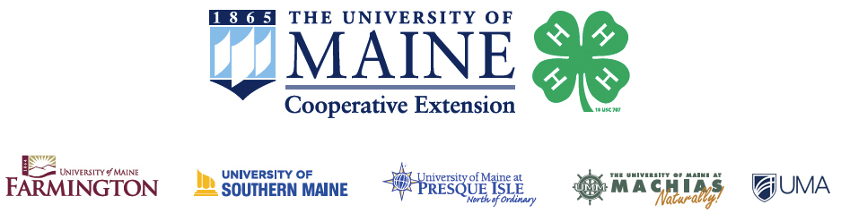logos of participating campuses: The University of Maine Cooperative Extension 4-H; University of Maine Farmington; University of Southern Maine; University of Maine at Preque Isle (North of Ordinary); University of Maine at Machias (Naturally!); University of Maine at Augusta