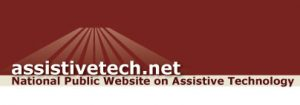 assistive tech.net, national public website on assistive technology