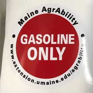 Maine AgrAbility Gasoline Only Sticker