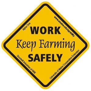 Maine AgrAbility Work Safely, Keep Farming Sticker