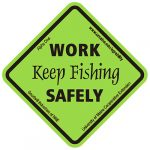 Maine AgrAbility Work Safely, Keep Fishing Sticker