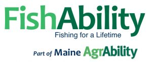 FishAbility, Fishing for a Lifetime, part of Maine AgrAbility