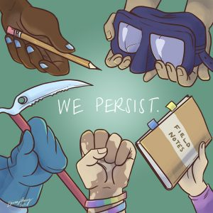 We Persist illustration showing hands holding a variety of scientific tools. Podcast cover art by Emma Henry (emmahenryart.wixsite.com/emmasportfolio)