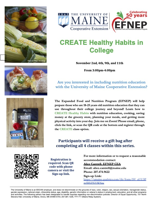 The Expanded Food and Nutrition Program (EFNEP) will help prepare those who are 18-25 years old nutrition education that they can use throughout their college journey and beyond! Learn how to CREATE Healthy Habits with nutrition education, cooking, saving money at the grocery store, planning your meals, and getting more physical activity into your day.