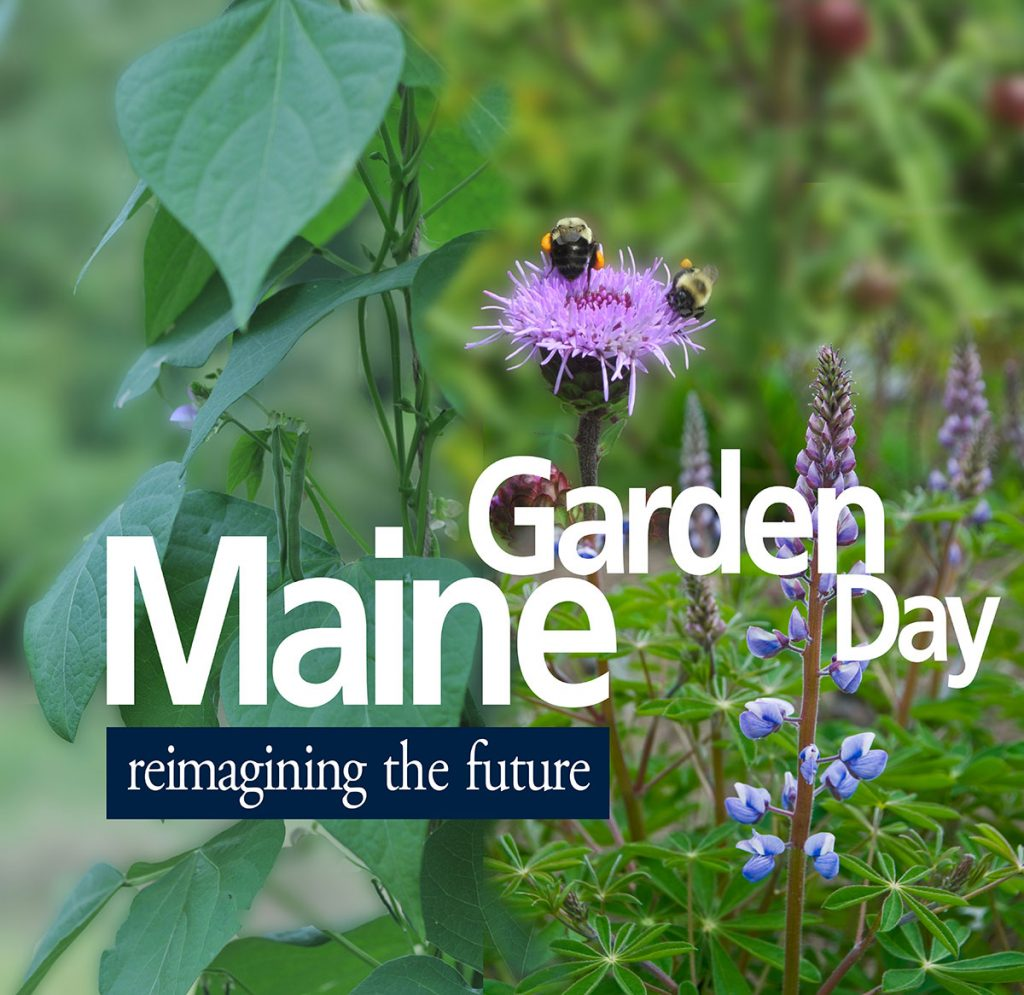 Maine Garden Day: Redesigning the Future