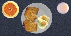 2 fried eggs, 2 slices toast, 1/2 grapefruit, glass of milk
