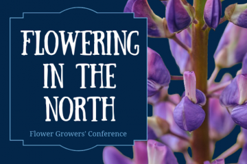 Flowering in the North Flower Growers' Conference
